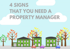 4 SIGNS THAT YOU NEED A PROPERTY MANAGER